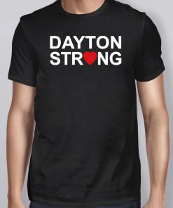 #DaytonStrong Shirt Dayton Strong Shirt