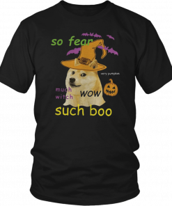 So Fear Much With Such Boo Halloween Tee Shirt
