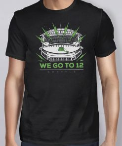 Seattle Football We Go To 12 Classic T-Shirts