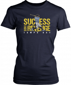 Success Is Revenge, Tommy Pham Offcial T-Shirt
