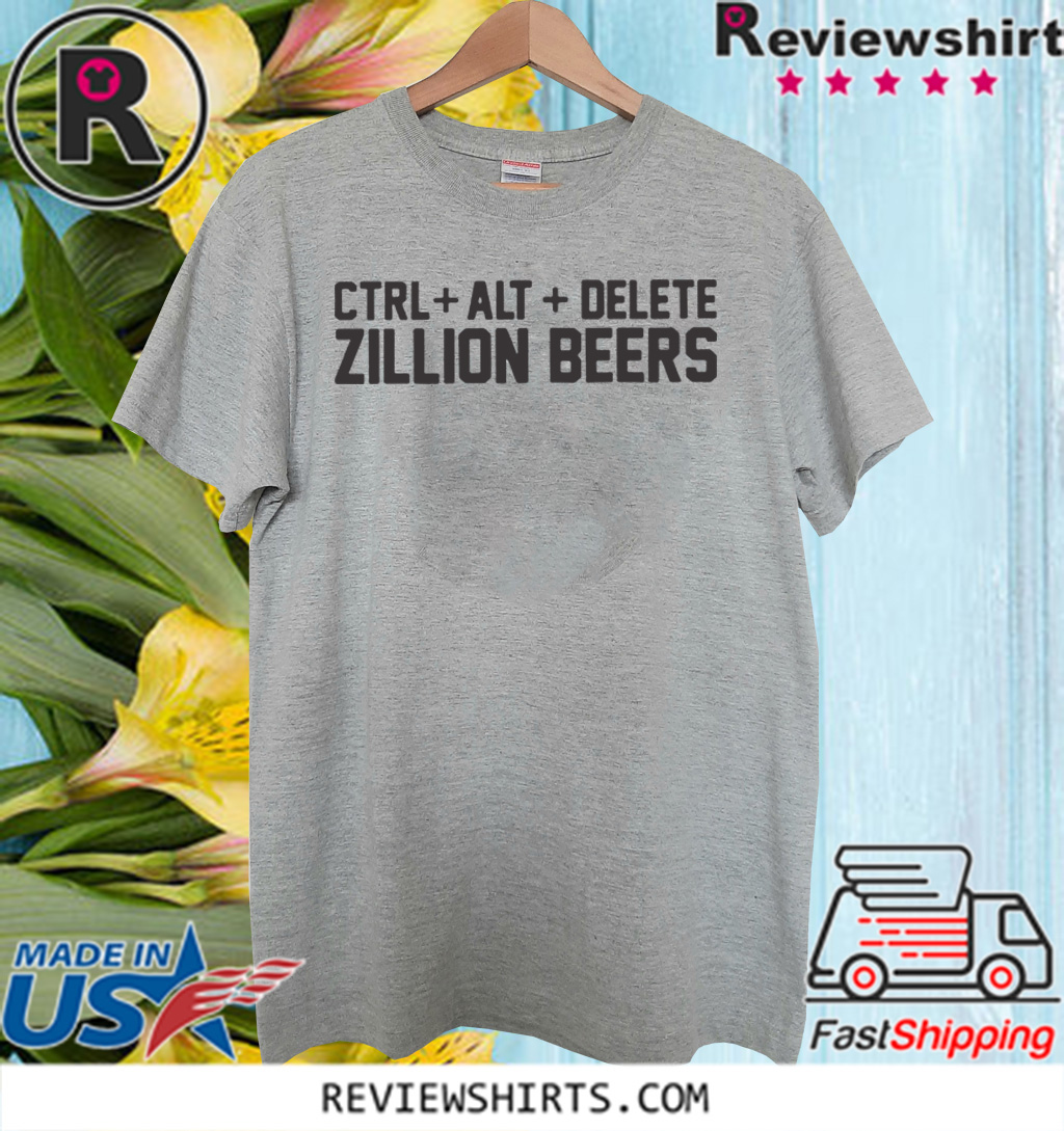 Delete Zillion Beers Official T Shirt Breakshirts Office