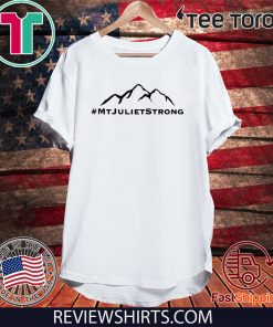 #MtJulietStrong - Mt Juliet Strong T-Shirt