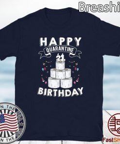 21st Birthday Social Distancing T-Shirt - Quarantine Birthday 21 Years Old Tee Shirts