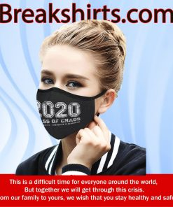 2020 CLASS OF CHAOS CLOTH FACE MASK - CLASS OF 2020