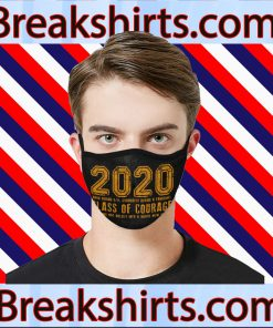 2020 Class of Courage Custom mask - Class of 2020 Face Mask