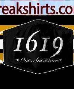 1619 Our Ancestors Cloth Face Mask