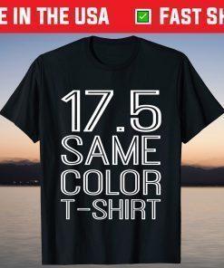 17.5 Same Color T-Shirt Basic Custome T-Shirts