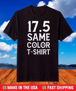 17.5 Same Color T-Shirt Basic Custome Unisex T-Shirt