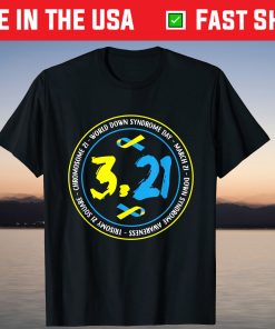 321 World Down Syndrome Awareness Gift T-Shirt