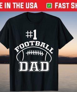 #1 Football Dad Fathers Day Football Coach Daddy Unisex T-Shirt