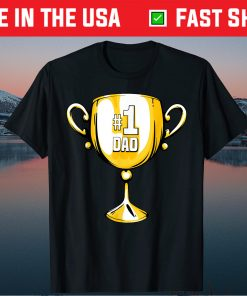 #1 DAD Trophy Cup Award Fathers Day T-Shirt
