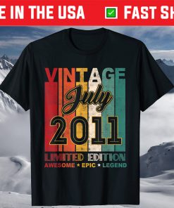 10 Birthday Vintage July 2011 Awesome Epic Legend T-Shirt