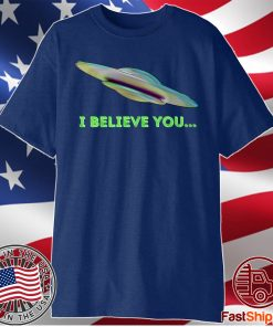 """I Believe You"" Premium T-Shirt"