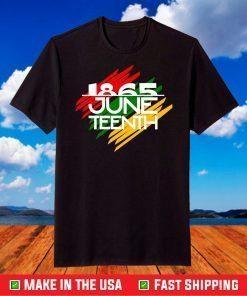 ,Juneteenth Freeish Since 1865 T-shirt