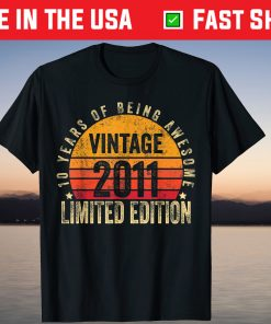 10 Year Old Vintage 2011 Limited Edition 10th Birthday T-Shirt