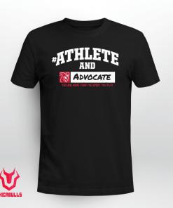 #AthleteAnd Athleteand Advocate Shirt