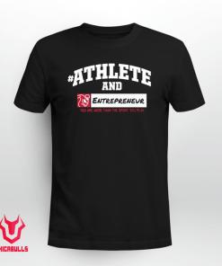 #AthleteAnd Athleteand Entrepreneur Shirt