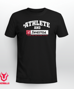 #AthleteAnd Athleteand Investor Shirt